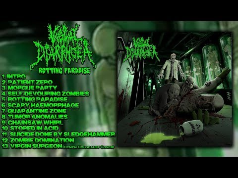 VAGINAL DIARRHOEA - Rotting Paradise (Full Album Stream-2016)