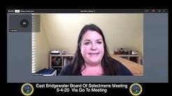 East Bridgewater Board Of Selectmen's Meeting 5-4-20