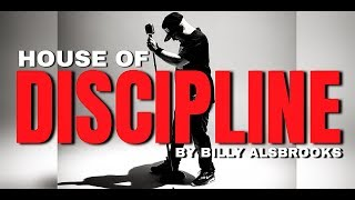 HOUSE OF DISCIPLINE Feat. Billy Alsbrooks (NEW Best of The Best Motivational Video HD)