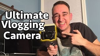 the ultimate vlogging camera    sony a5100