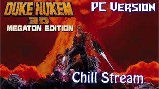 [PC] Duke Nukem 3D Megaton Edition: Chill Stream archive