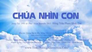 Chúa Nhìn Con by Hồng Trần Phạm Đình Đài