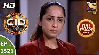 CID - Ep 1521 - Full Episode - 13th May, 2018