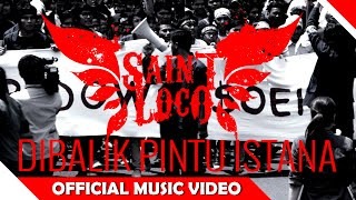 Video Saint Loco - Di Balik Pintu Istana - Official Soundtrack - NAGASWARA download MP3, 3GP, MP4, WEBM, AVI, FLV Oktober 2018