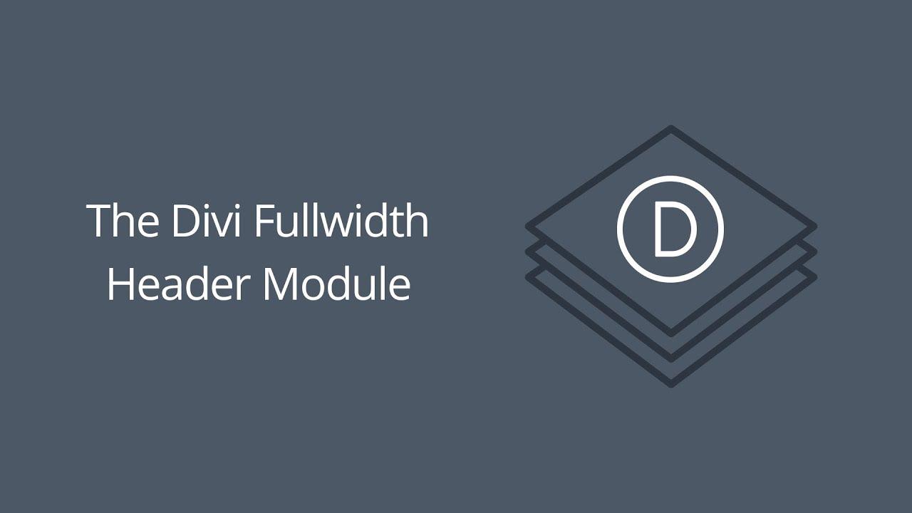 The Divi Fullwidth Header Module   Elegant Themes Documentation