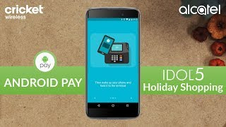 IDOL 5 | Android Pay