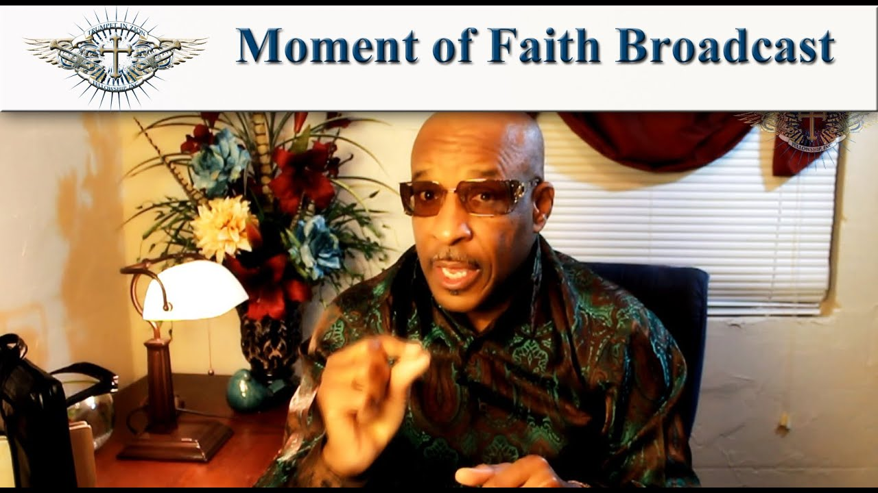 moment of faith broadcast w apostle darryl mccoy on prayer moment of faith broadcast w apostle darryl mccoy on prayer