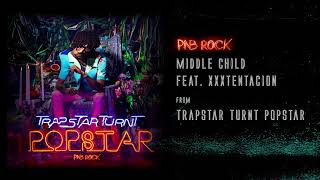 Pnb Rock Middle Child feat. XXXTENTACION Audio.mp3