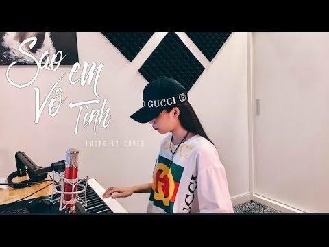 SAO EM VÔ TÌNH | JACK x K-ICM ft. LIAM | HƯƠNG LY COVER