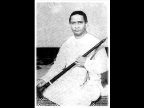 Kambhoji tnrajarathinam pillai song by t. N. Rajarathinam pillai.