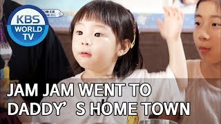 Jam Jam went to daddy's home town [The Return of Superman/2019.08.14]