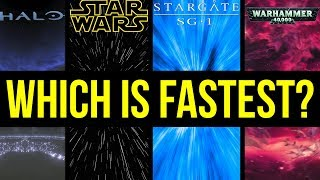 "Which Sci-Fi ""Hyperdrive"" is Fastest? (Halo, Star Wars, Star Trek, 40k, Stargate)"