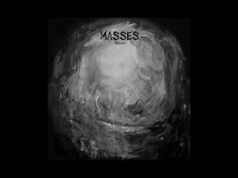 MASSES - Moloch [2016]