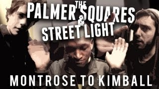 The Palmer Squares feat. Street Light - Montrose to Kimball (prod. by Irineo) Thumbnail