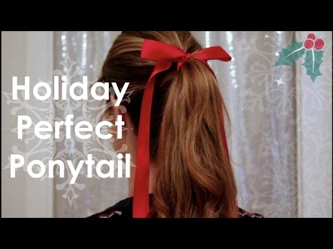 Holiday Perfect Ponytail | Tutorial