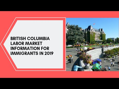 BC Labor Market Information For Immigrants.