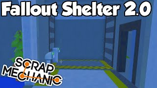 FALLOUT SHELTER 2.0! - Scrap Mechanic (0.1.25) Gameplay / Let's play and Build! - Ep 18 [Download]