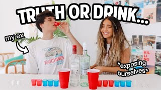 EXES play TRUTH or DRINK *exposing ourselves*