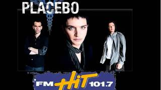 Placebo [Mix FM HIT]