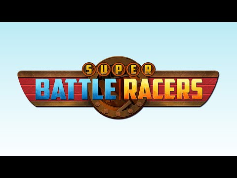 Super Battle Racers - Trailer