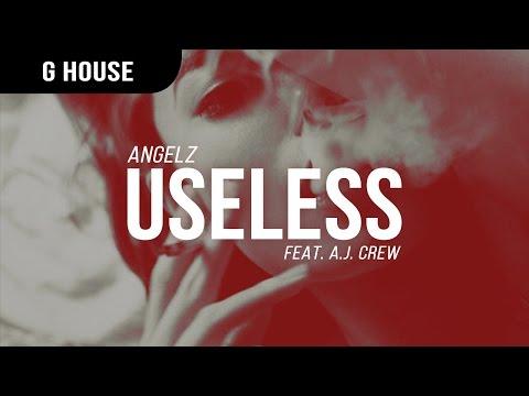 ANGELZ - Useless (feat. A.J. Crew)