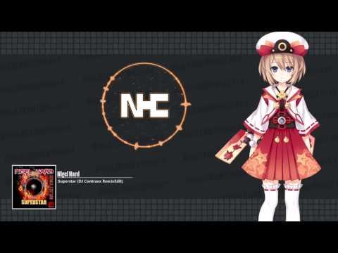 HD Hands Up!: Nigel Hard - Superstar (DJ Contraxx Remix Edit)