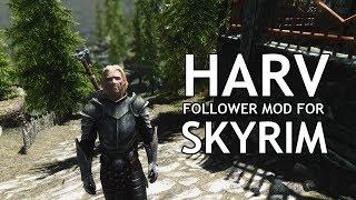 HARV IN SKYRIM - Fully Voiced Follower Mod