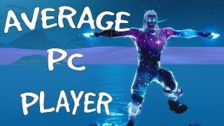 🔴 FORTNITE BATTLE ROYALE / AVERAGE PC PLAYER / NEW GALAXY SKIN COMING SOON! 🔴