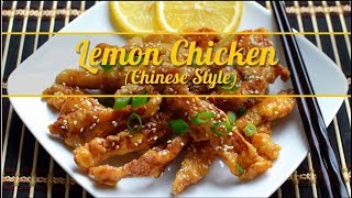 Lemon Chicken Recipe- Chinese Style