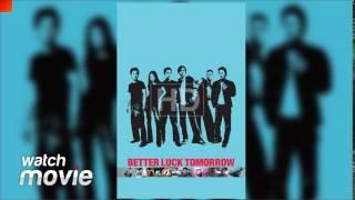 Video Better Luck Tomorrow download MP3, 3GP, MP4, WEBM, AVI, FLV Juni 2017