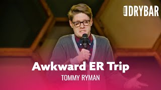 Your Shirt Won't Survive The ER. Tommy Ryman - Full Special