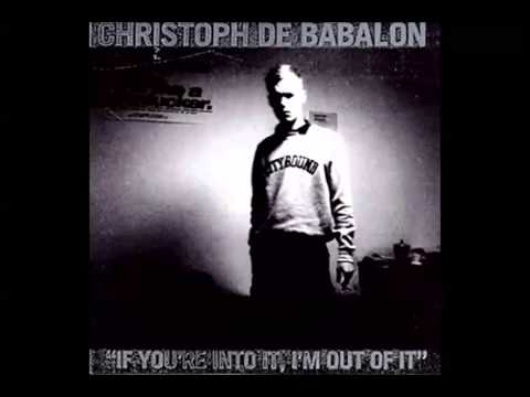Christoph de Babalon - What You Call A Life (Gespenst Breakless Mix) Mp3