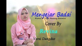 Download Lagu MENGEJAR BADAI  - Revina Alvira ( Dangdut Cover) mp3