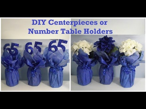 DIY Party Table Centerpieces / Table number holder/ How to make DIY Centerpieces for parties