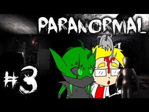 Paranormal   Part 3 - I'M A WIMP