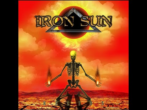 Iron Sun - Helios (2019) (New Full Album)