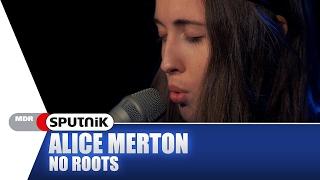 Baixar Alice Merton - No Roots (Akustik) - SPUTNIK Videosession
