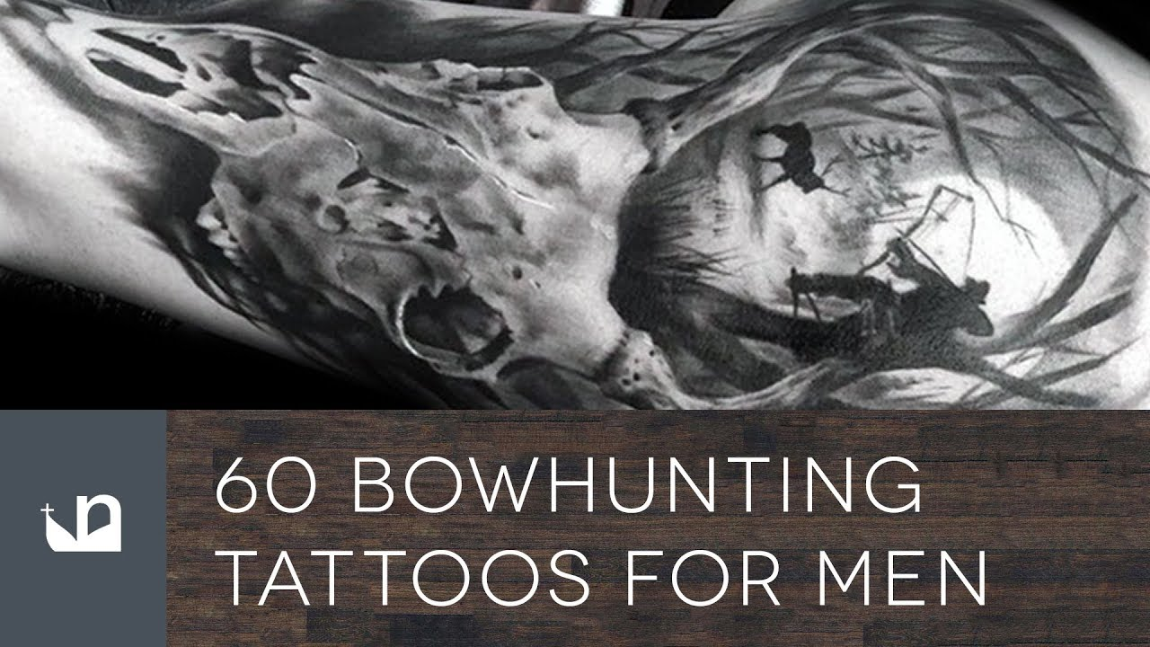 pix Bow Hunting Tattoos youtube