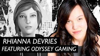 Life is Strange : Before the Storm | Rhianna DeVries Interview feat. OdysseyGaming [Audio Only]