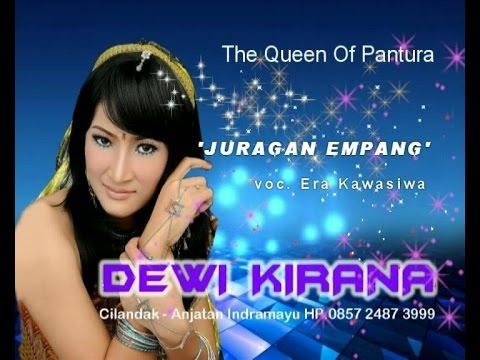 Juragan Empang - DEWI KIRANA (era kawasiwa)