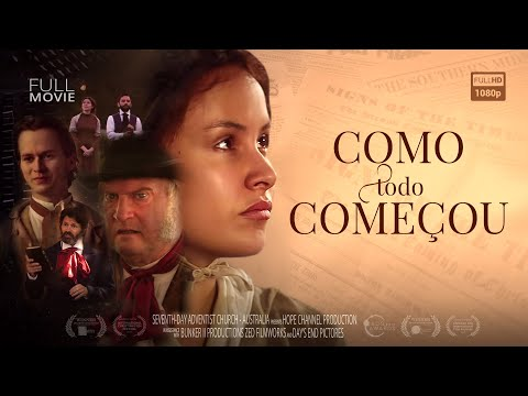"""Como Tudo Começou"" - Filme Oficial da Historia da Igreja Adventista do Sétimo Dia from YouTube · Duration:  2 hours 33 minutes 57 seconds"