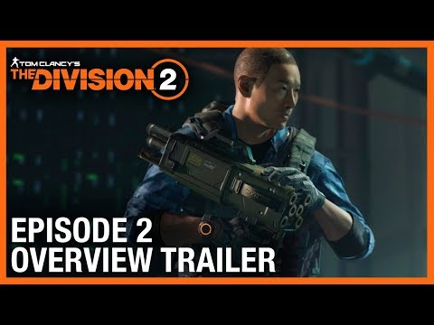 Tom Clancy's The Division 2: Episode 2 Overview Trailer   Ubisoft [NA]