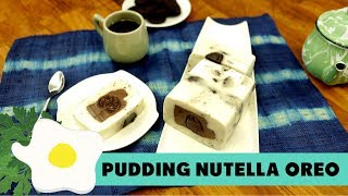 Resep Pudding Nutella Oreo