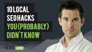 10 Local SEO Hacks You (Probably) Didn't Know  James Reynolds | Click Jam 2