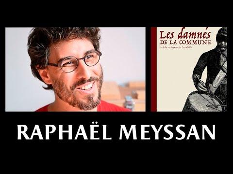 Rencontre avec Raphaël Meyssan