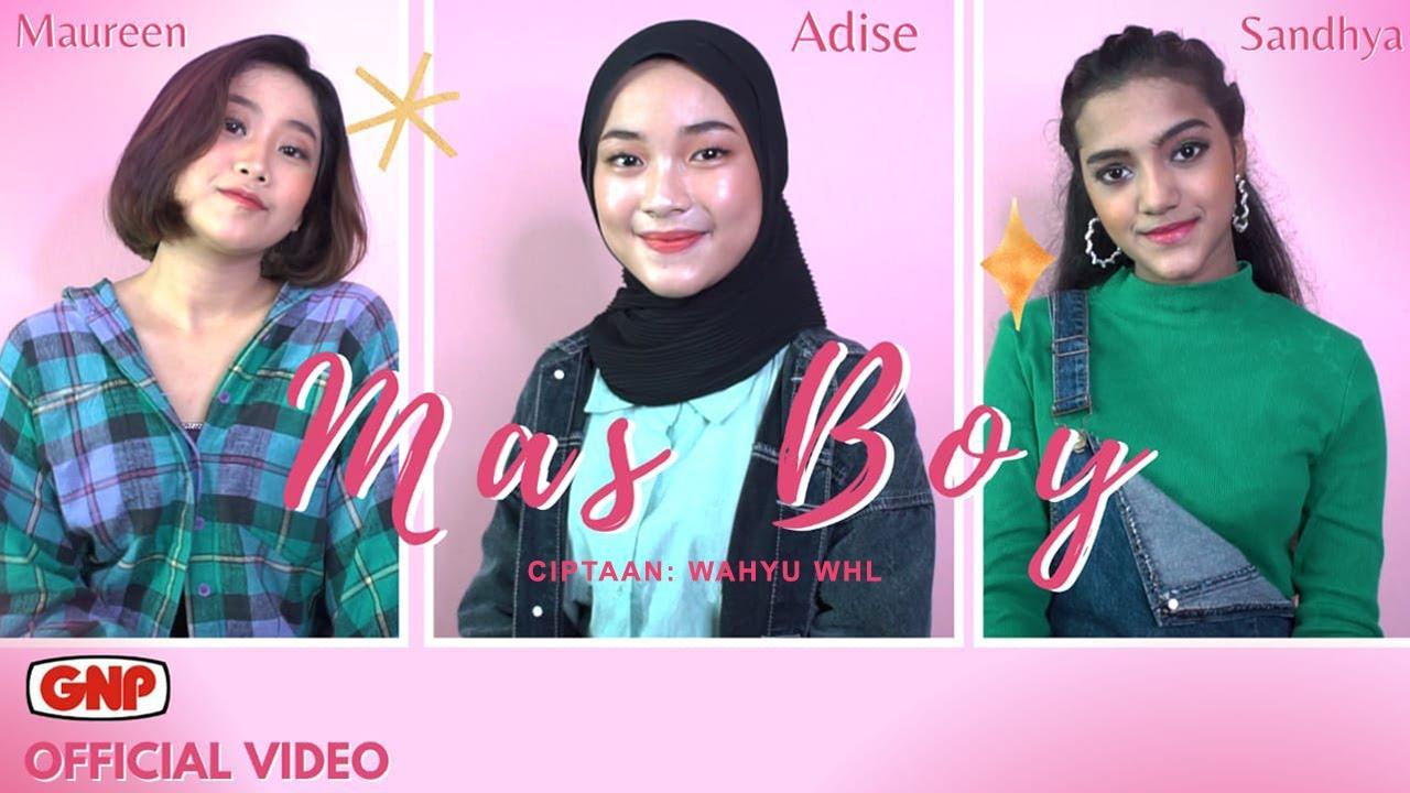 DOWNLOAD: Mas Boy | Maureen – Adise – Sandhya song
