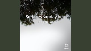 Download lagu Surfaces sunday best