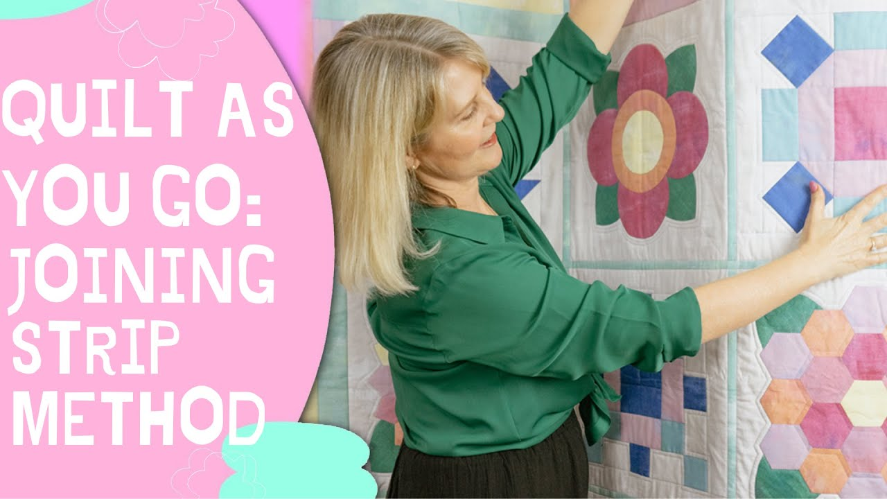 Quilt as you go for Beginners: