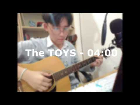 The Toys 04:00 Cover By Tuy