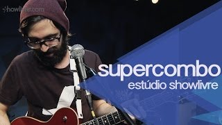 """Amianto"" - Supercombo no Estúdio Showlivre 2015"